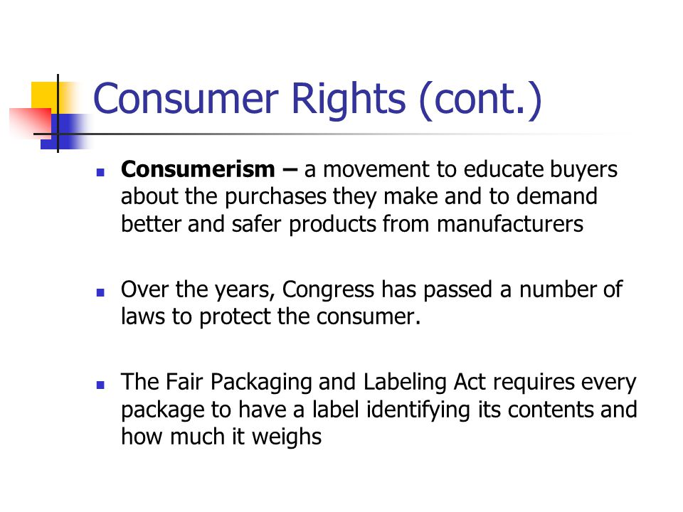 Consumer Rights (cont.)