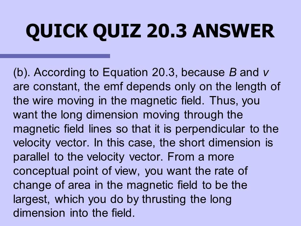 QUICK QUIZ 20.3 ANSWER