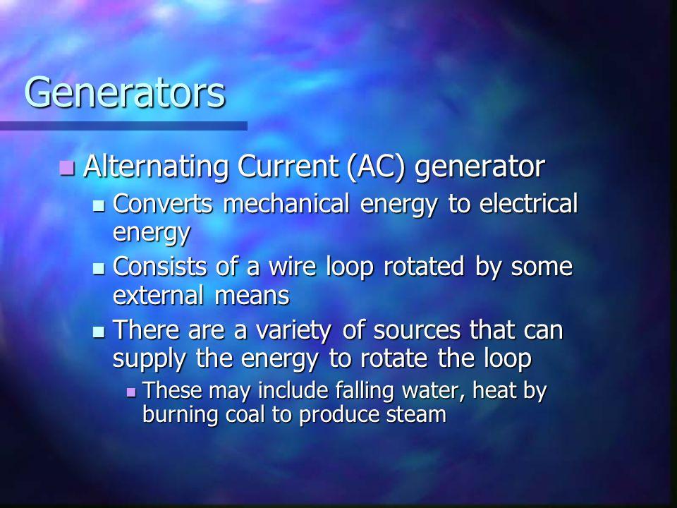 Generators Alternating Current (AC) generator