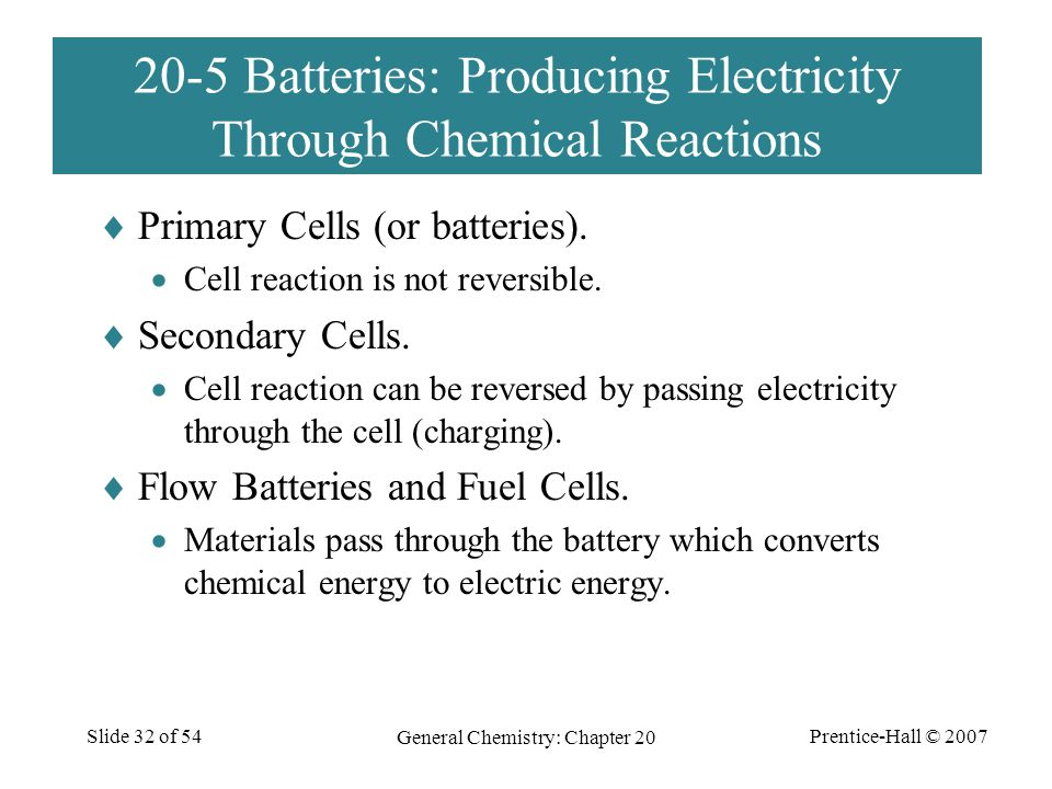 20-5 Batteries: Producing Electricity Through Chemical Reactions