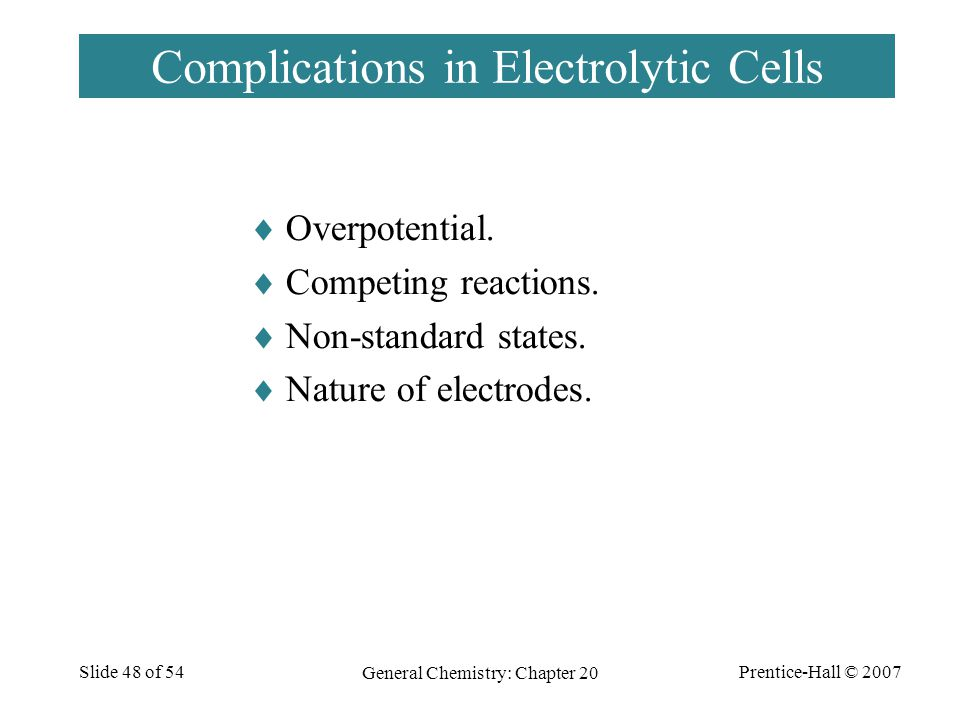 Complications in Electrolytic Cells