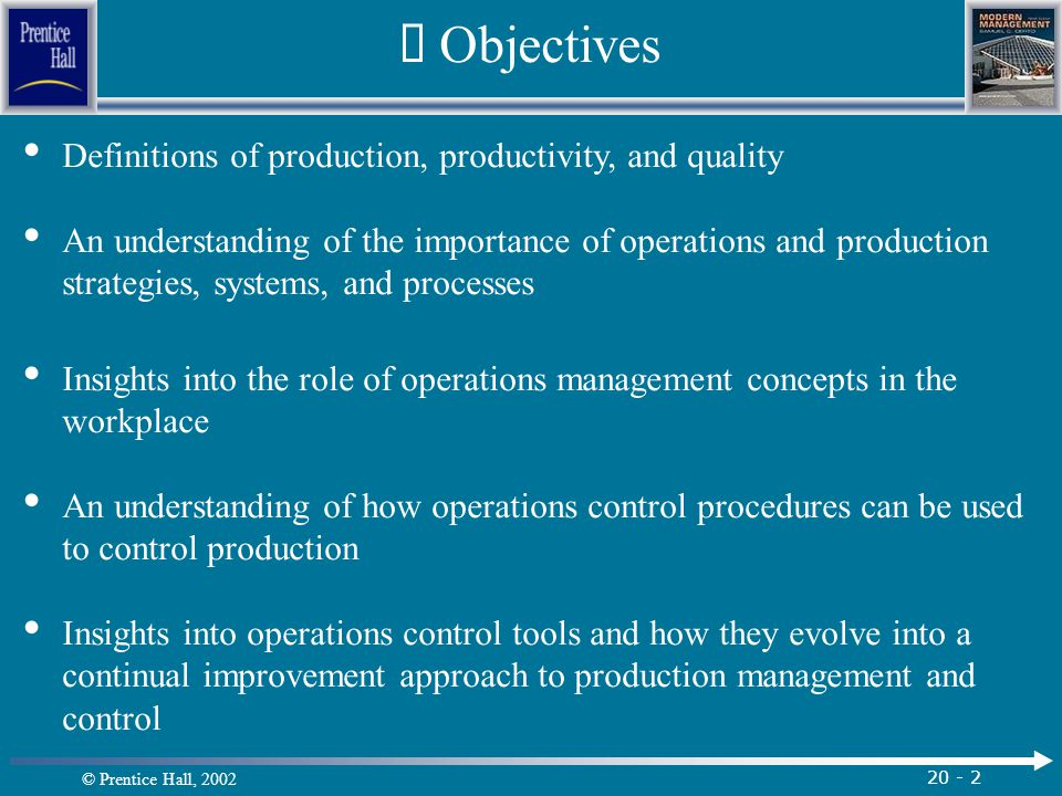 Ü Objectives Definitions of production, productivity, and quality