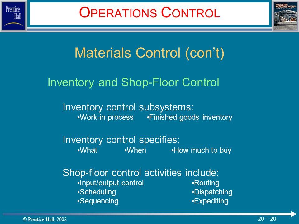 Materials Control (con't)