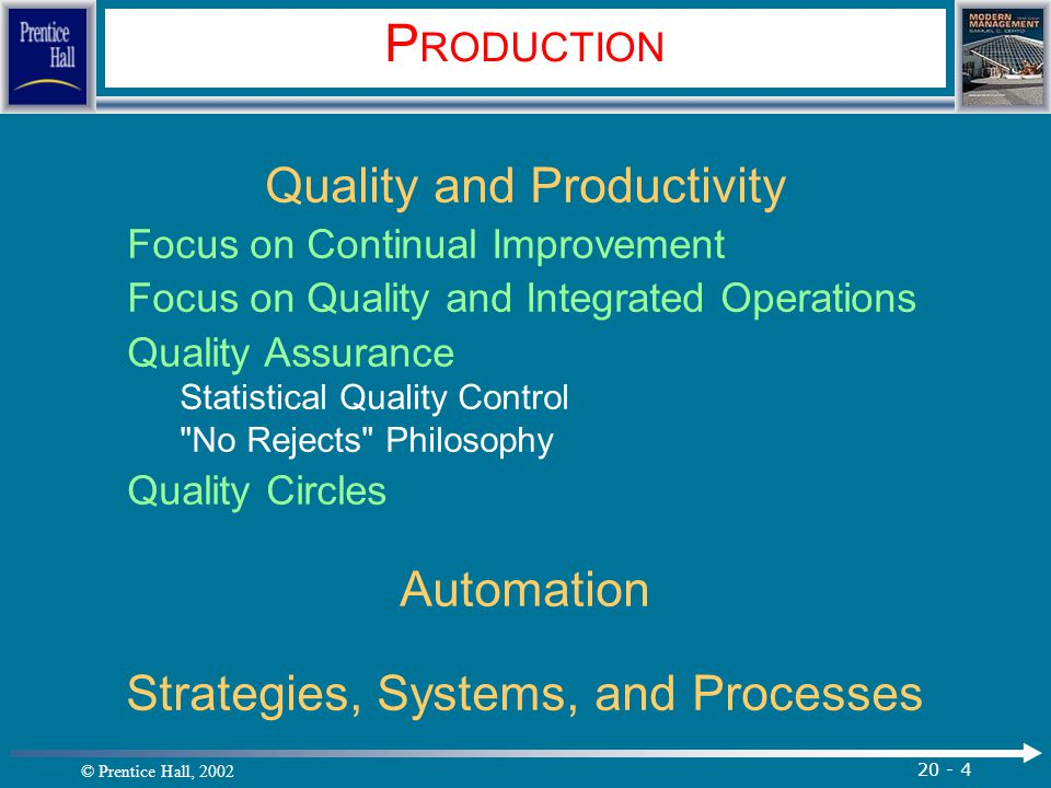 PRODUCTION Quality and Productivity Automation