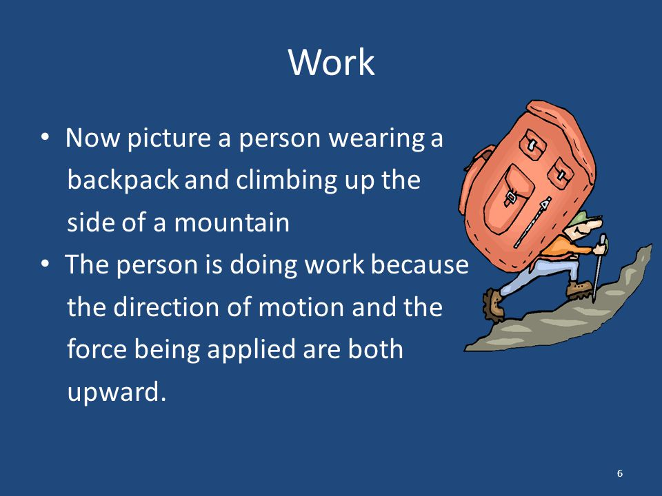Work Now picture a person wearing a backpack and climbing up the