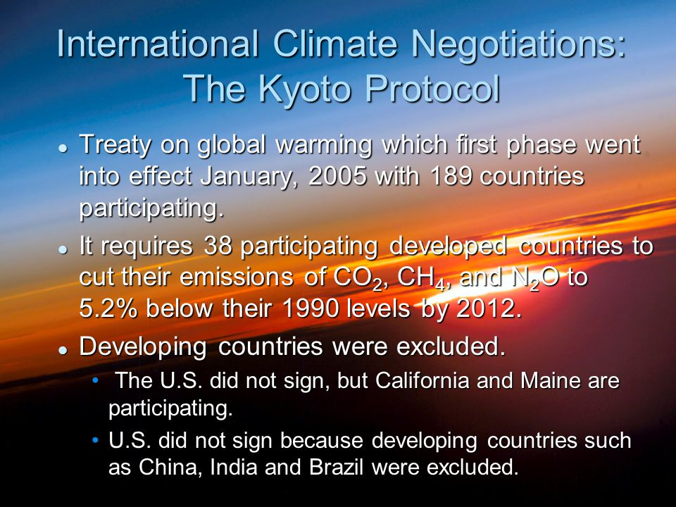 International Climate Negotiations: The Kyoto Protocol