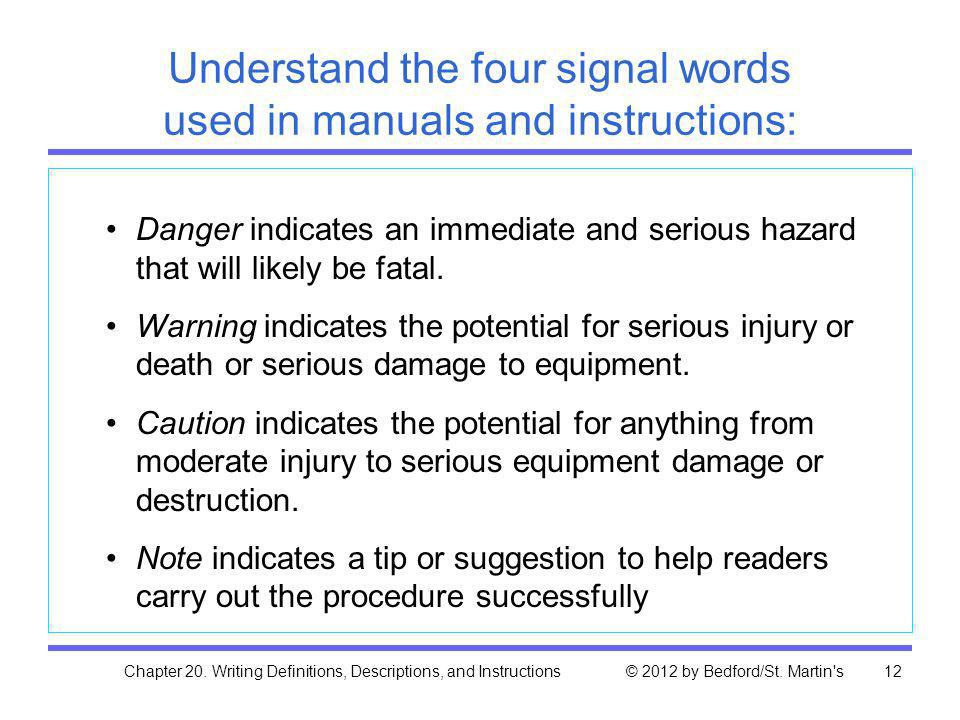 Understand the four signal words used in manuals and instructions: