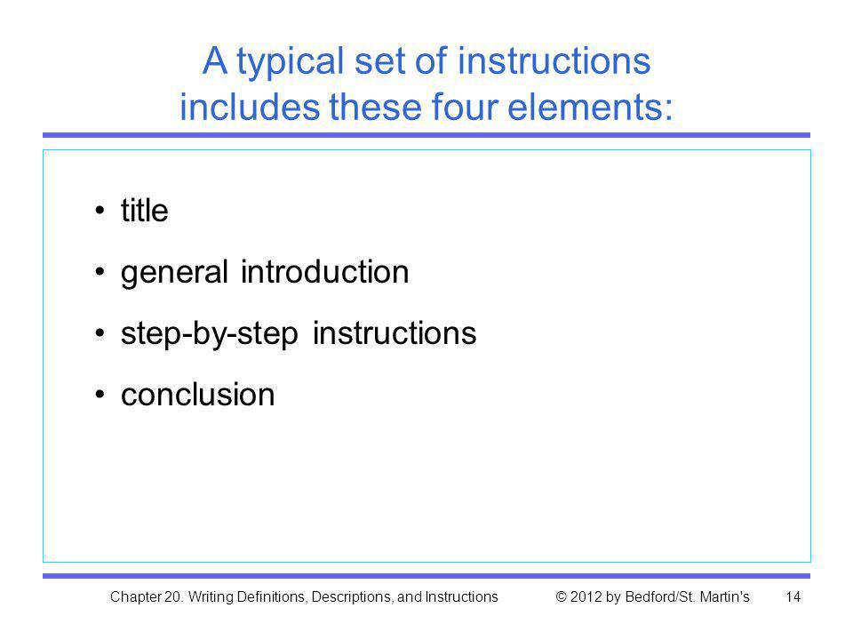 A typical set of instructions includes these four elements: