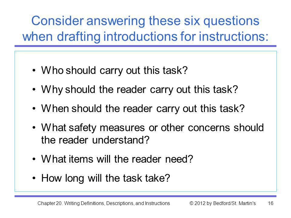 Consider answering these six questions when drafting introductions for instructions: