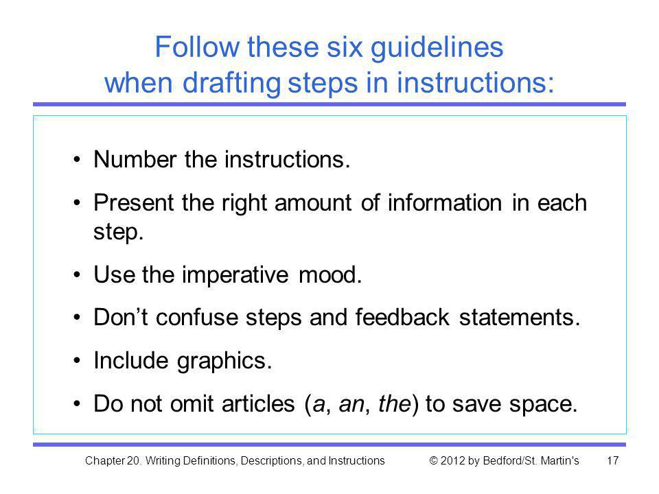 Follow these six guidelines when drafting steps in instructions: