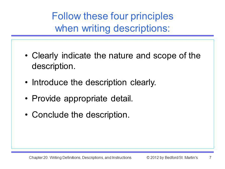 Follow these four principles when writing descriptions: