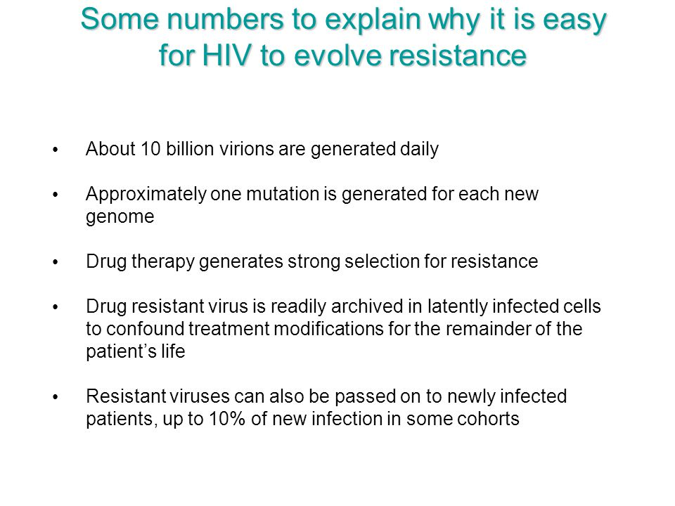 Some numbers to explain why it is easy for HIV to evolve resistance