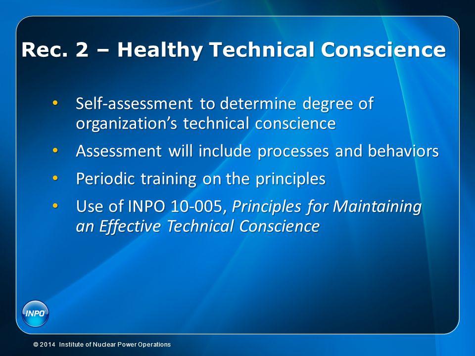 Rec. 2 – Healthy Technical Conscience