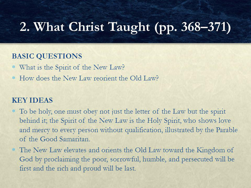 2. What Christ Taught (pp. 368–371)