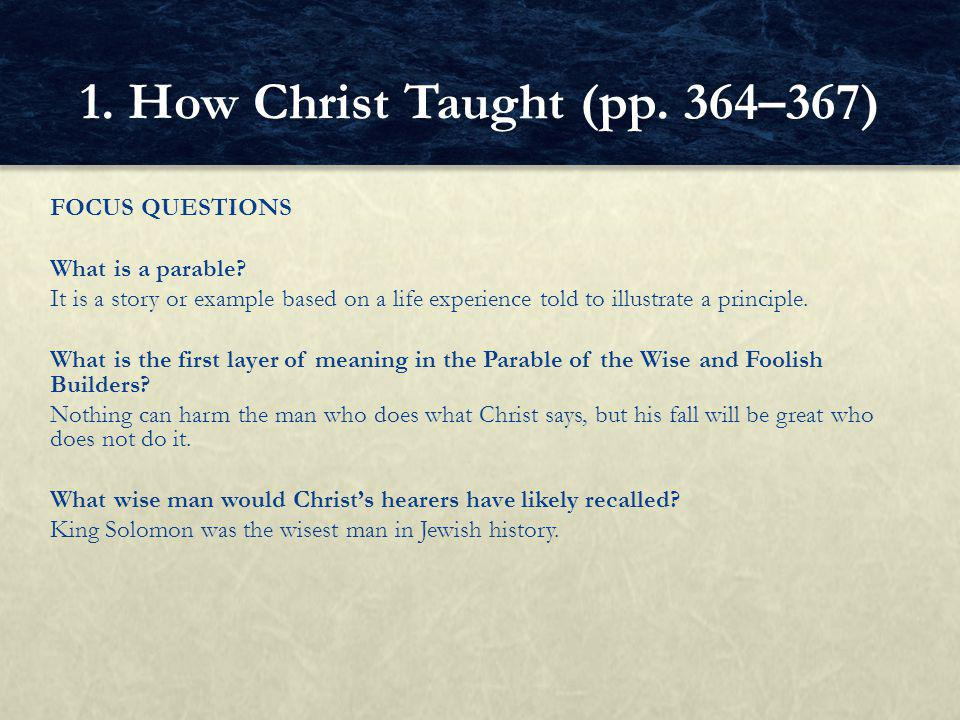 1. How Christ Taught (pp. 364–367)