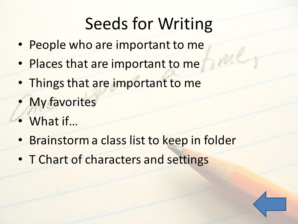 Seeds for Writing People who are important to me