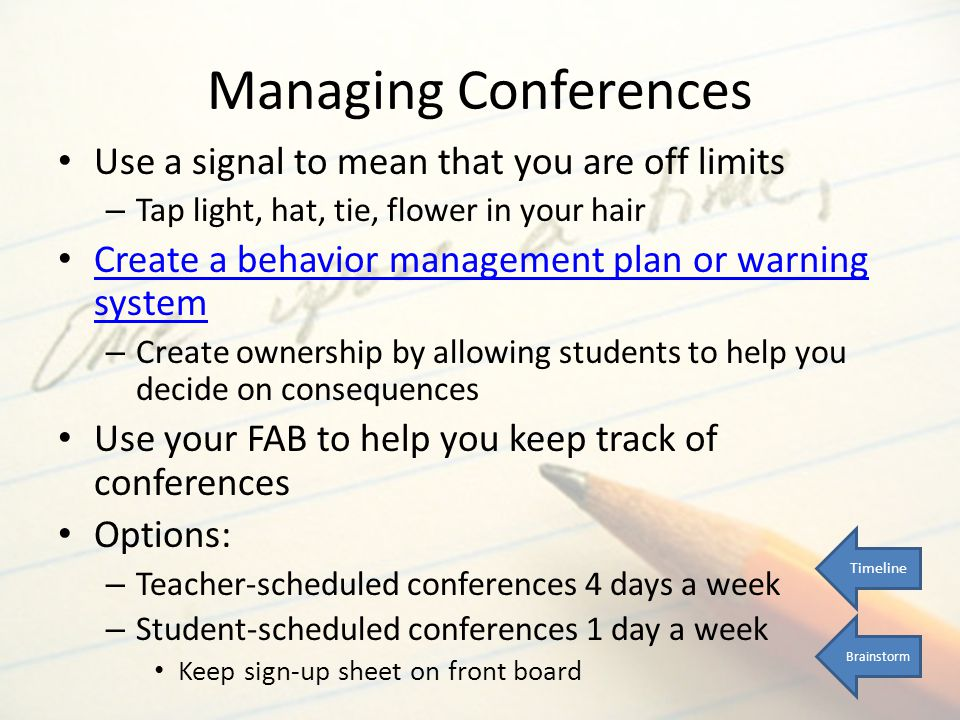 Managing Conferences Use a signal to mean that you are off limits