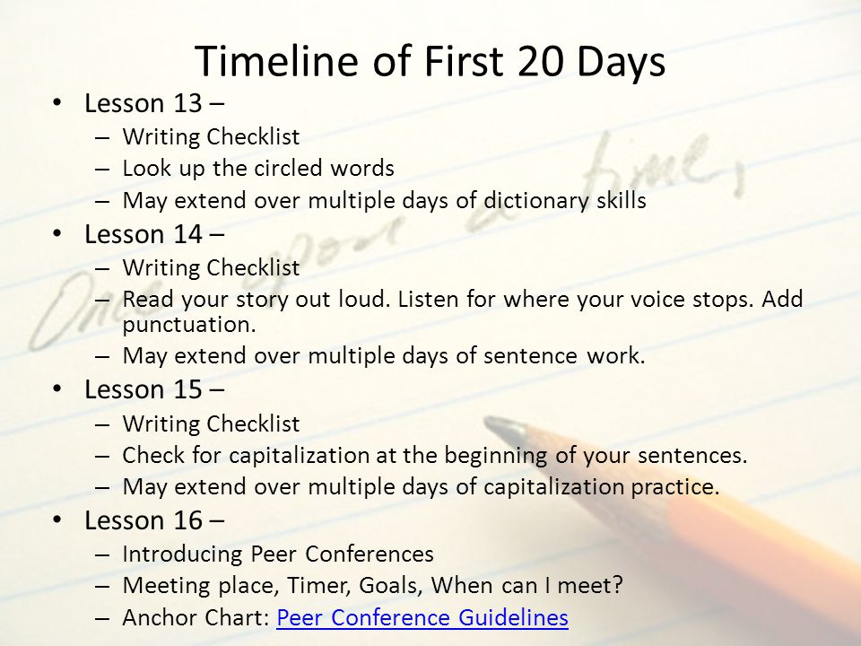 Timeline of First 20 Days Lesson 13 – Lesson 14 – Lesson 15 –