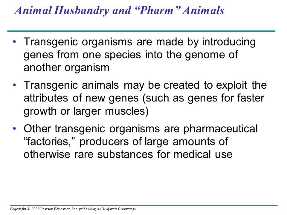 Animal Husbandry and Pharm Animals