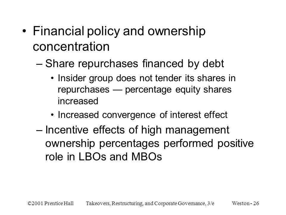 Financial policy and ownership concentration