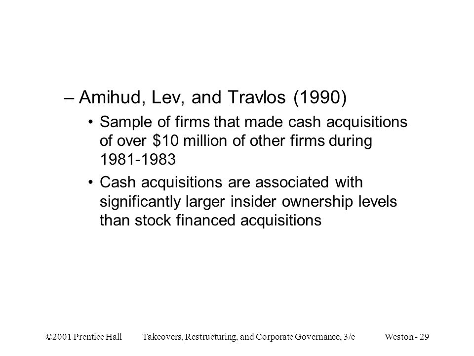 Amihud, Lev, and Travlos (1990)