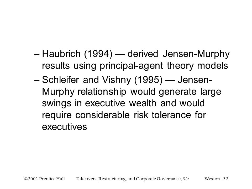 Haubrich (1994) — derived Jensen-Murphy results using principal-agent theory models