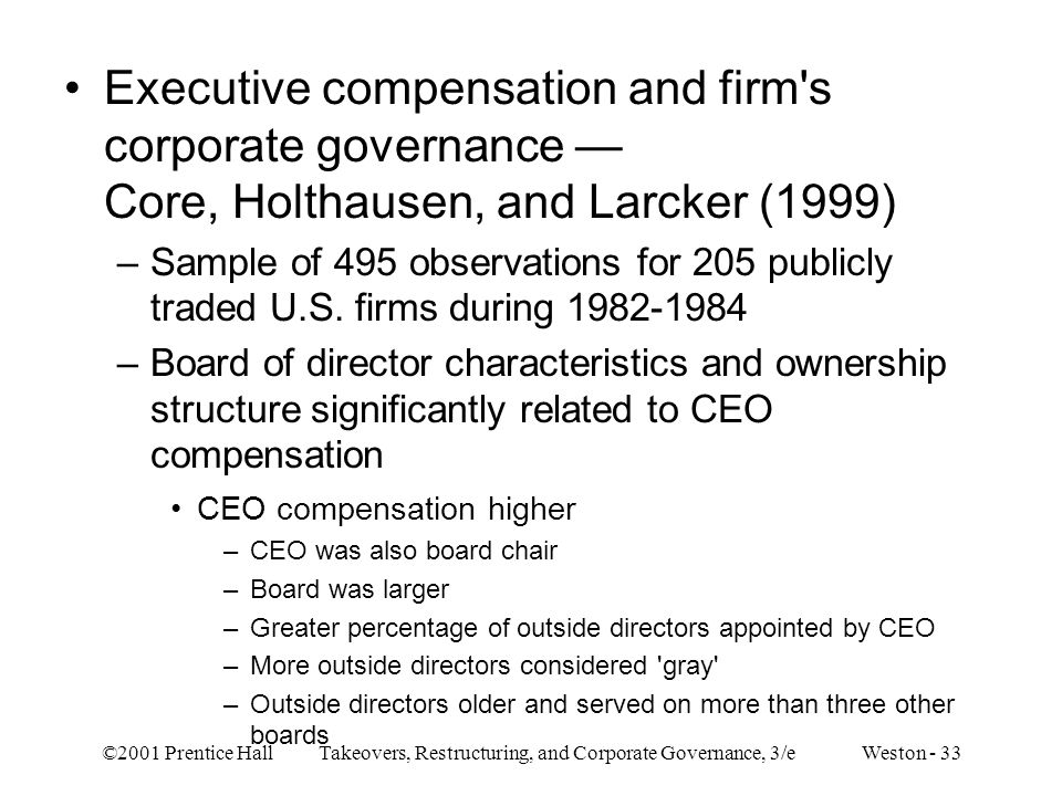 Executive compensation and firm s corporate governance — Core, Holthausen, and Larcker (1999)
