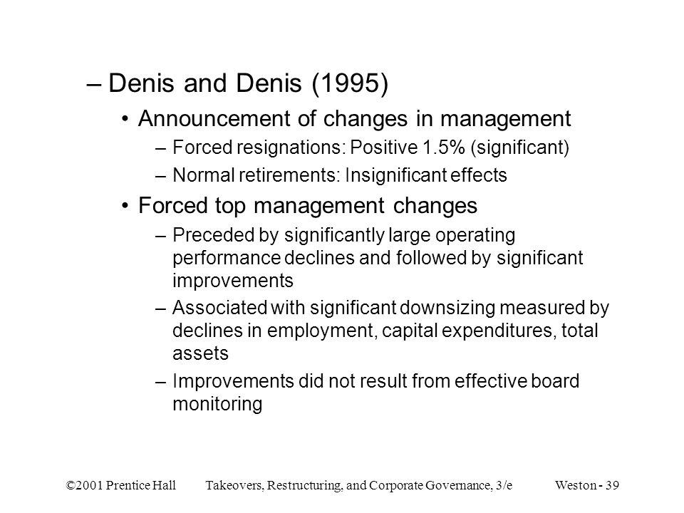 Denis and Denis (1995) Announcement of changes in management