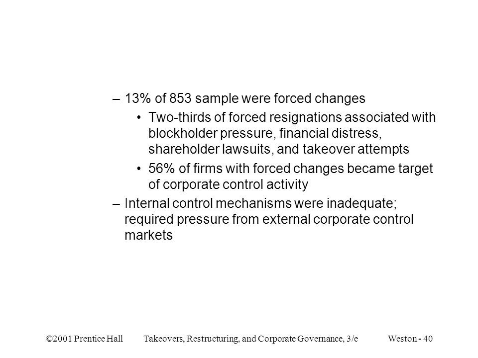 13% of 853 sample were forced changes