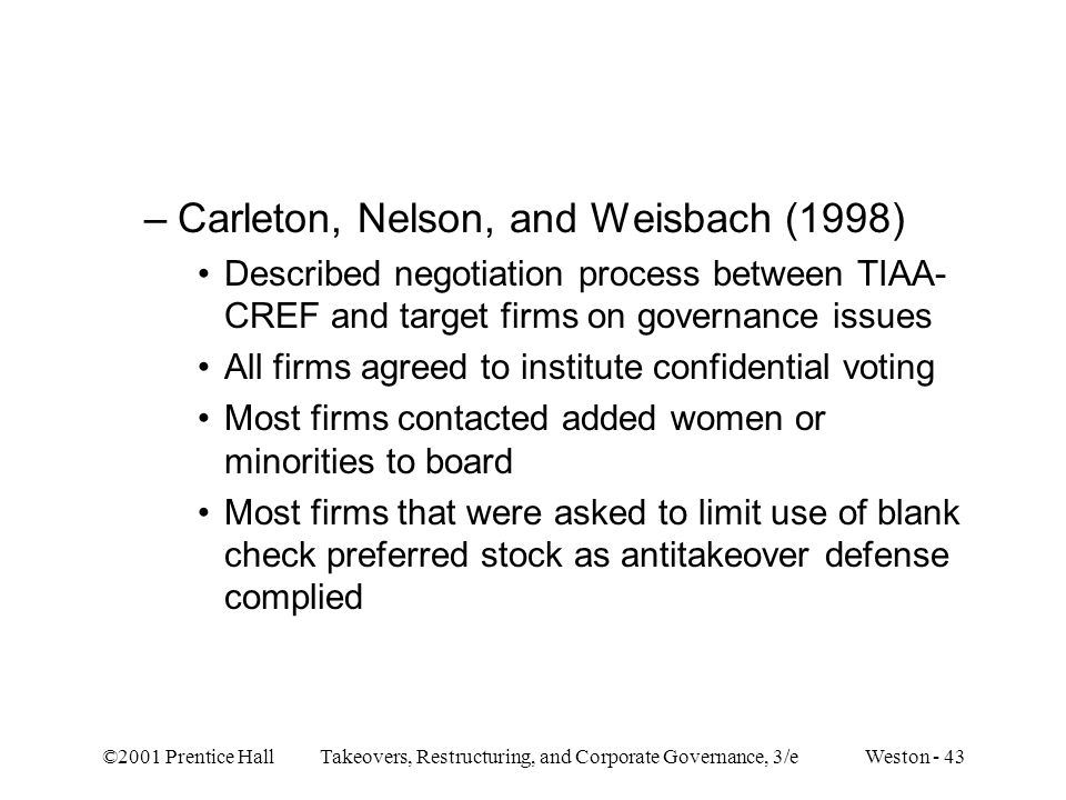 Carleton, Nelson, and Weisbach (1998)