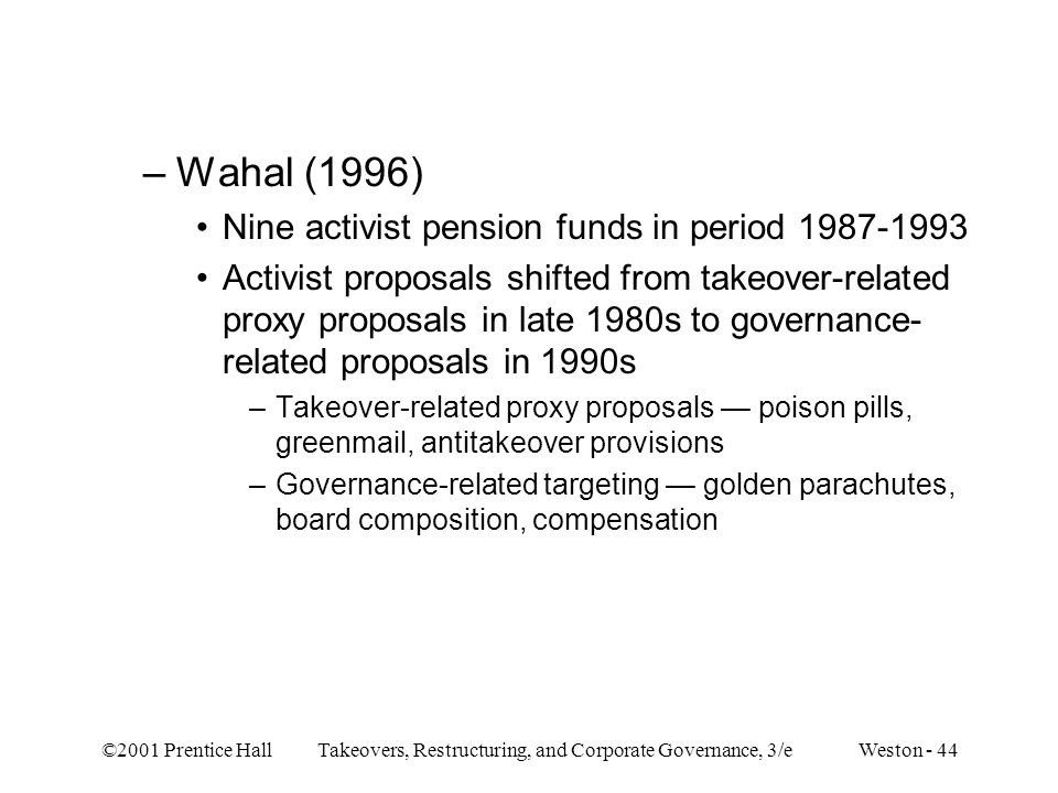Wahal (1996) Nine activist pension funds in period 1987-1993