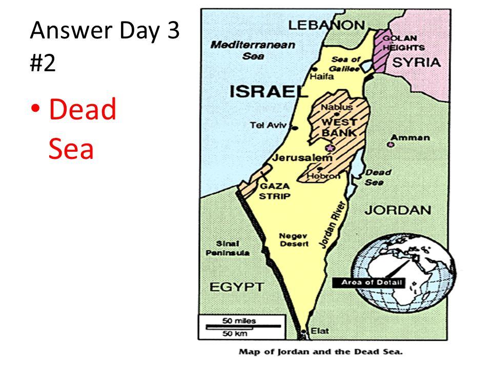 Answer Day 3 #2 Dead Sea