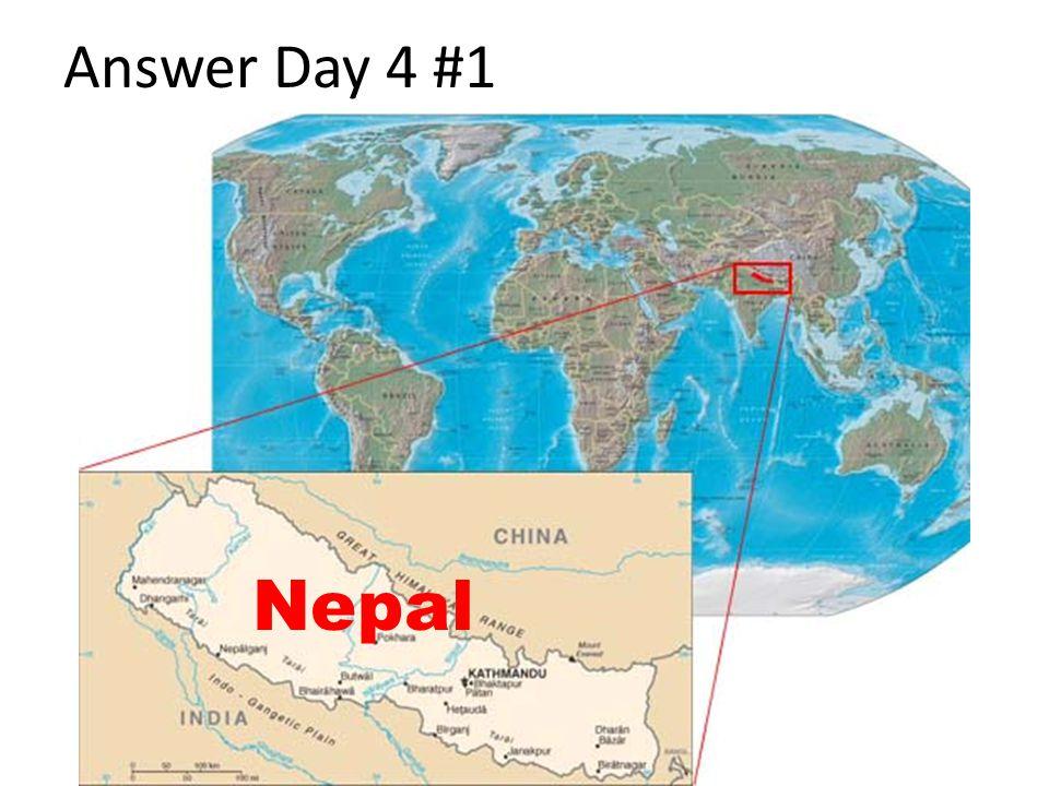 Answer Day 4 #1 Nepal
