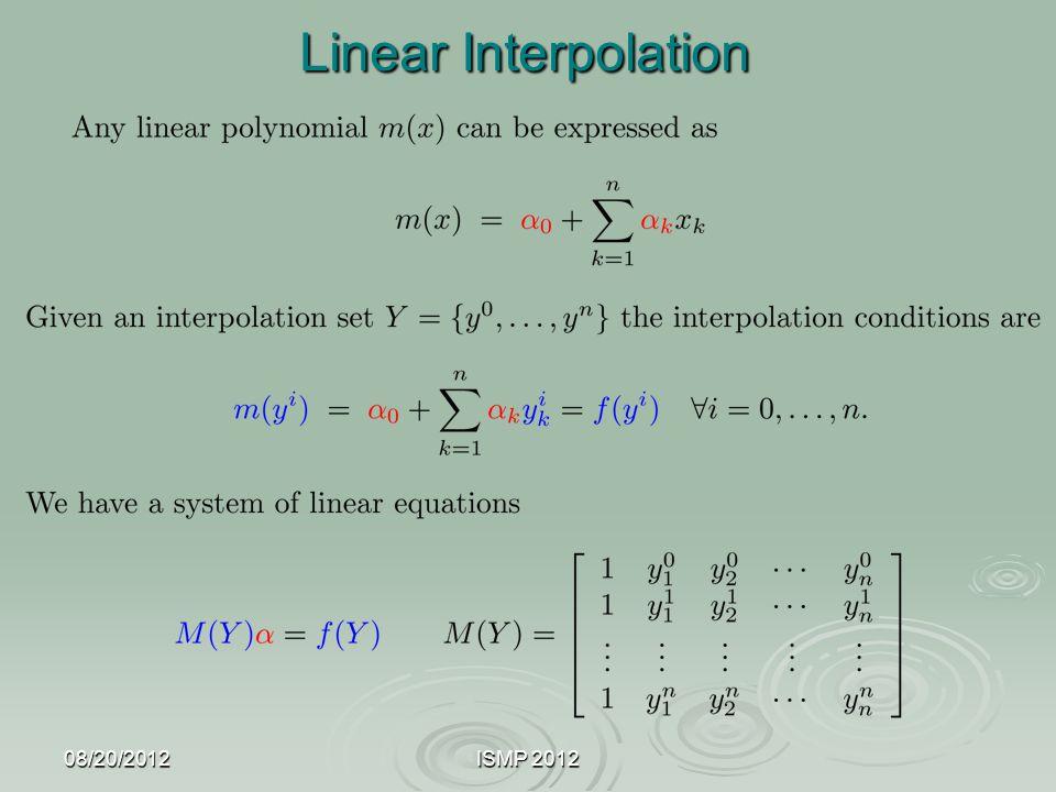 Linear Interpolation 08/20/2012 ISMP 2012