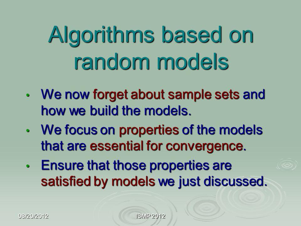 Algorithms based on random models