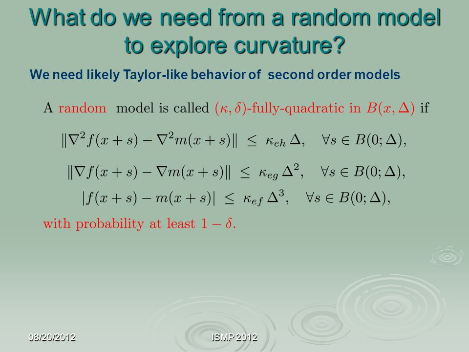 What do we need from a random model to explore curvature