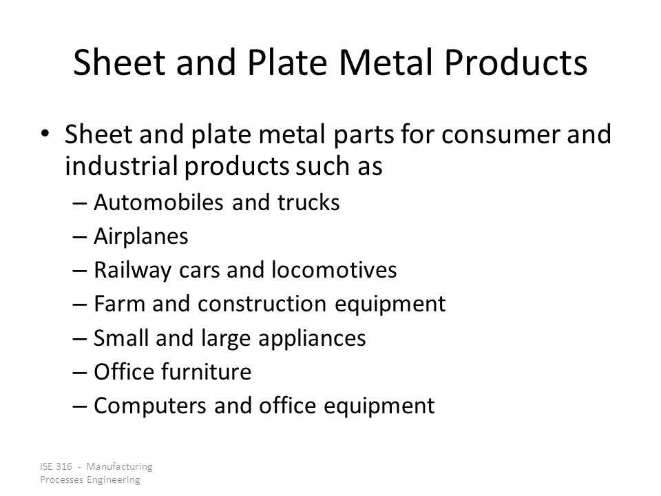 Sheet and Plate Metal Products