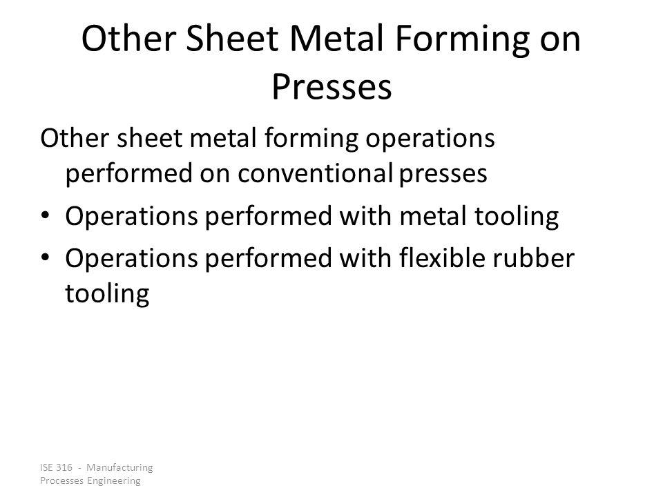 Other Sheet Metal Forming on Presses