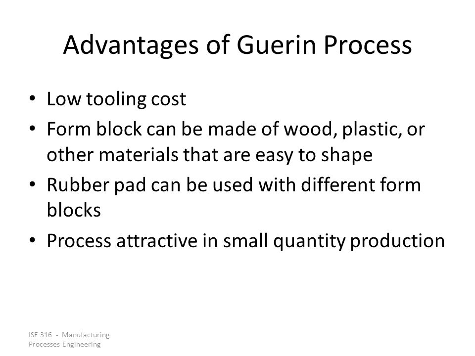 Advantages of Guerin Process
