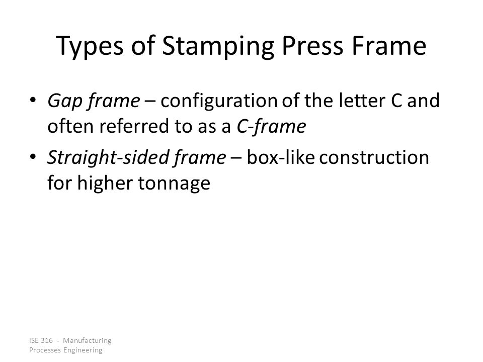 Types of Stamping Press Frame