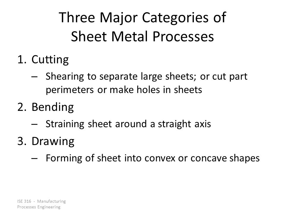 Three Major Categories of Sheet Metal Processes
