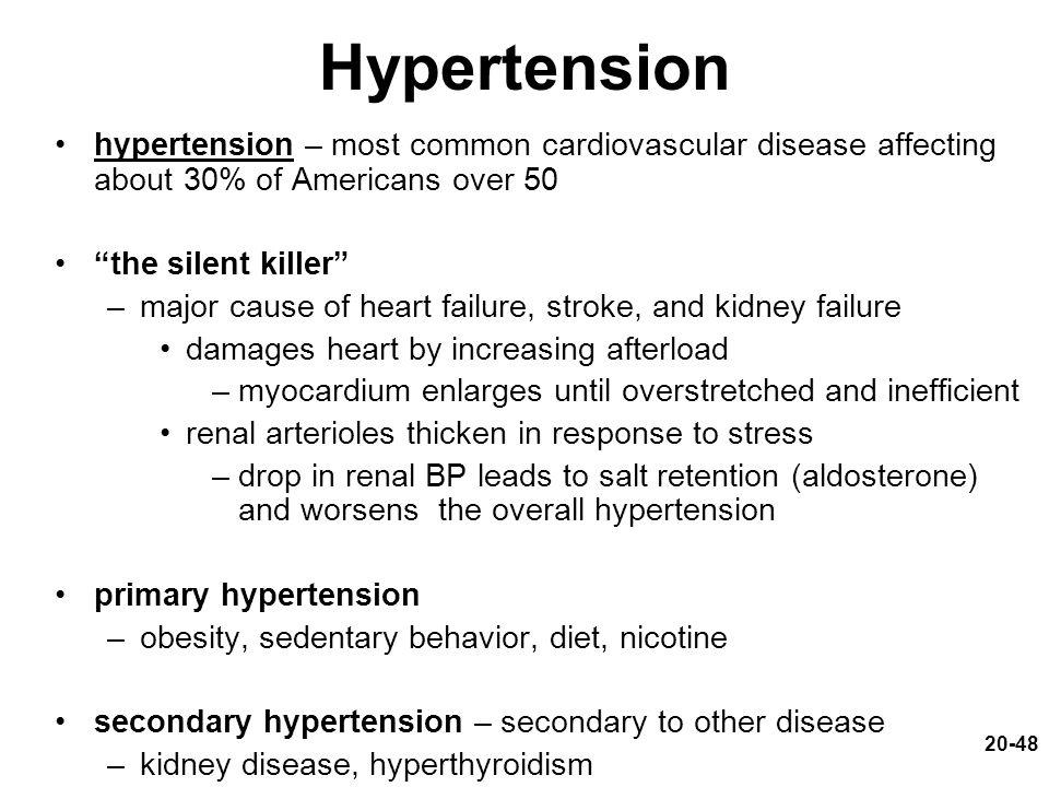 Hypertension hypertension – most common cardiovascular disease affecting about 30% of Americans over 50.