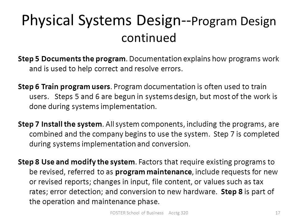 Physical Systems Design--Program Design continued