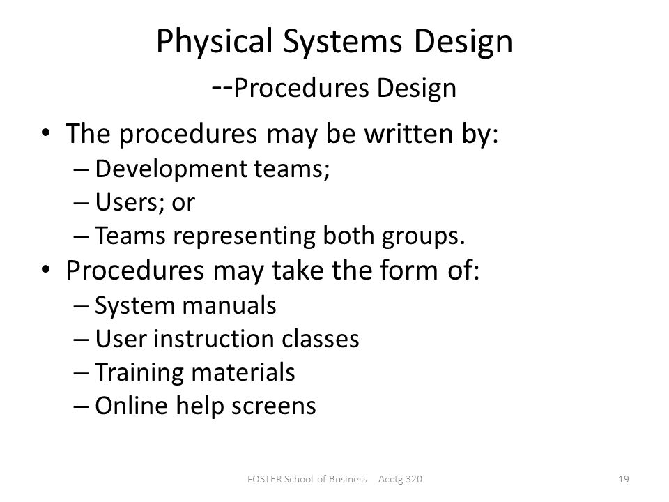 Physical Systems Design --Procedures Design