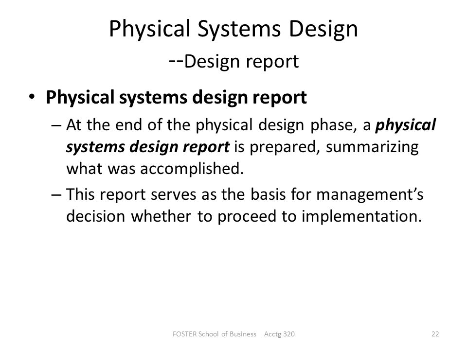 Physical Systems Design --Design report
