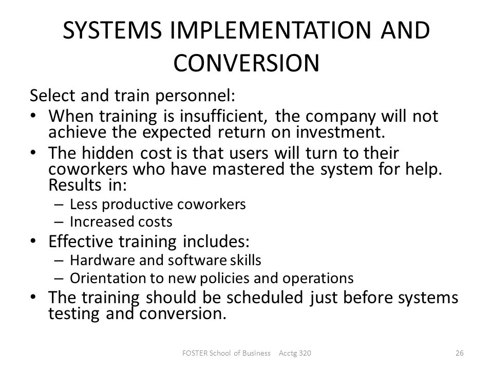 SYSTEMS IMPLEMENTATION AND CONVERSION