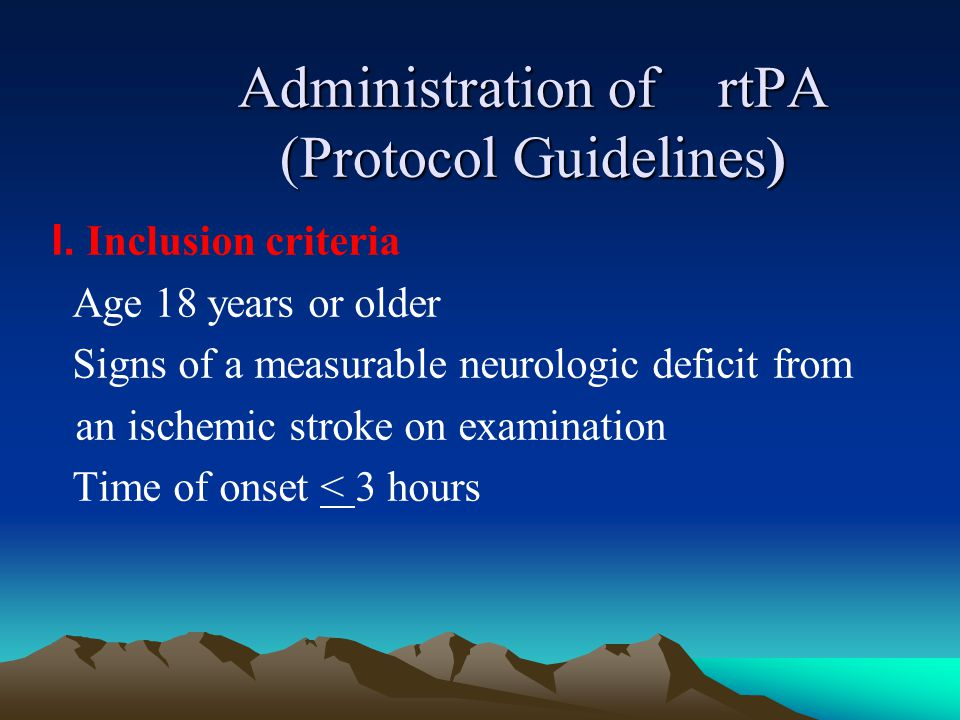 Administration of rtPA (Protocol Guidelines)