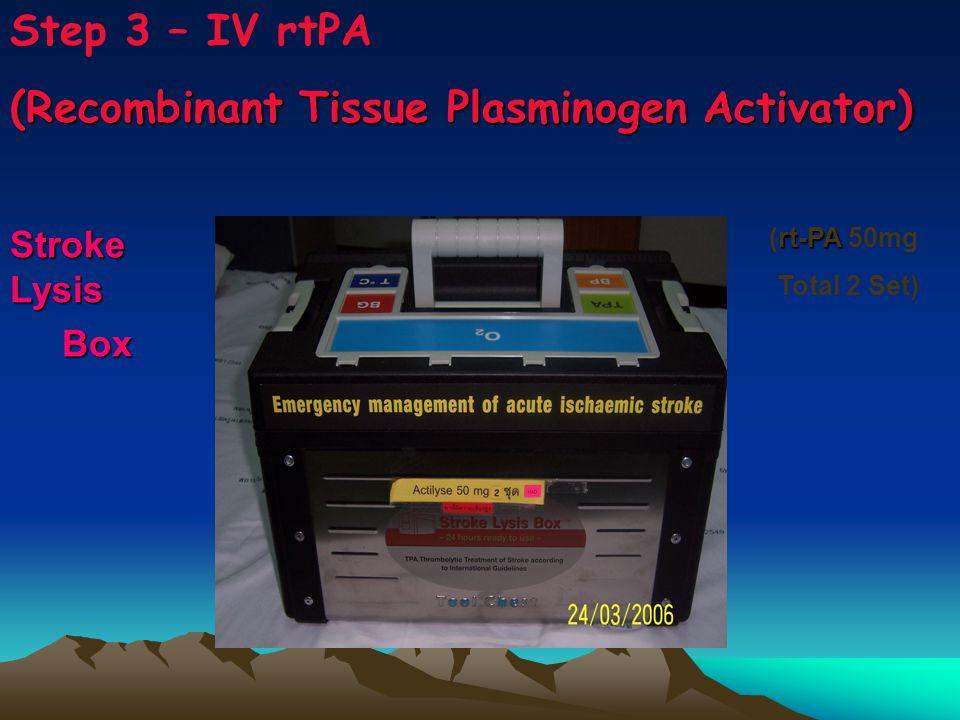 (Recombinant Tissue Plasminogen Activator)