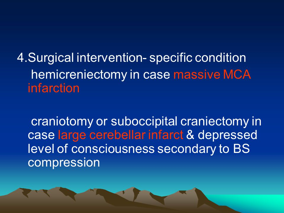 4.Surgical intervention- specific condition
