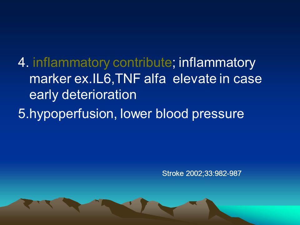 4. inflammatory contribute; inflammatory marker ex